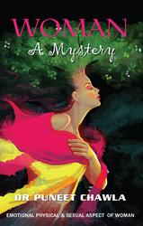 Woman A Mystery - Written By Dr. Puneet Chawla