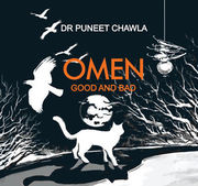 Omen Good And Bad - Written By Dr. Puneet Chawla